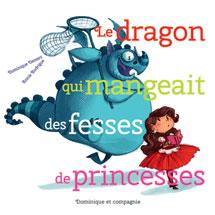le-dragon-qui-mangeait-des-fesses-de-princesse